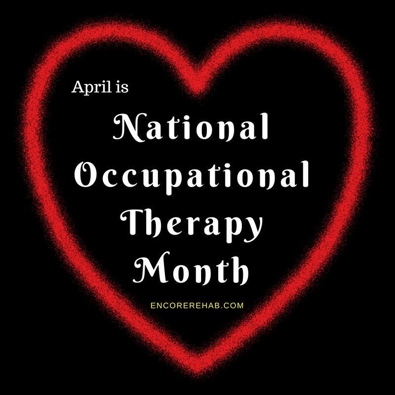 Black background with red hearts reads April is National Occupational Therapy Month