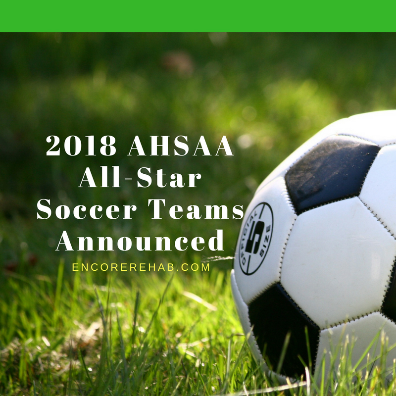 black and shite soccer ball on green grass field graphic that reads 2018 AHSAA all-star Soccer Teams Announced, encorerehab.com