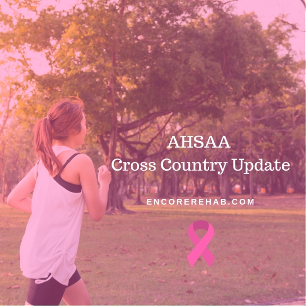 AHSAA Cross Country Update October 12, 2018 - #EncoreSportsMedicine #EncoreRehab