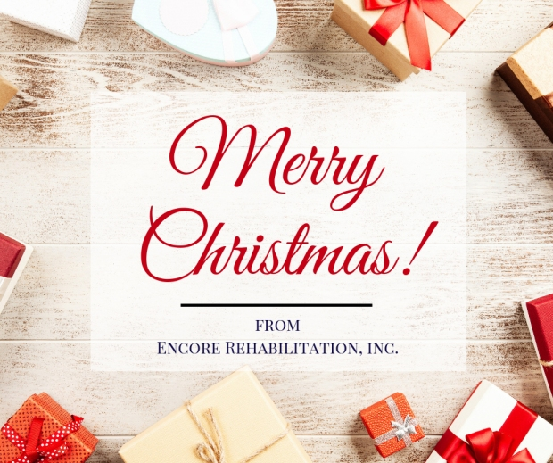 Merry Christmas from Encore Rehabilitation, Inc. #EncoreRehab