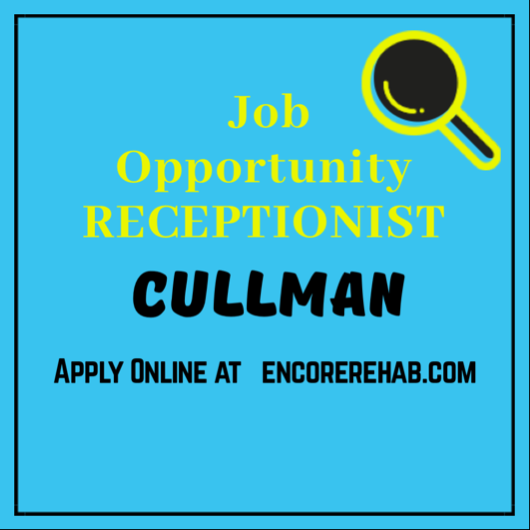 Open position for Receptionist at Encore Rehabilitation-Cullman