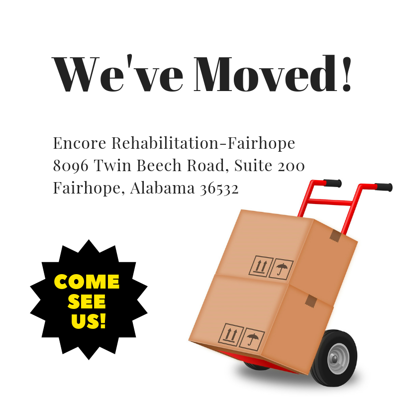Encore Rehabilitation-Fairhope has moved to 8096 Twin Beech Road, Suite 200, Fairhope, AL 36532 #EncoreRehab