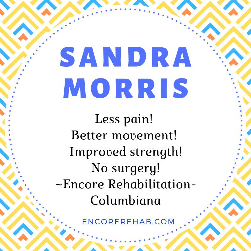 Sandra Morris recommends Encore Rehabilitation-Columbiana