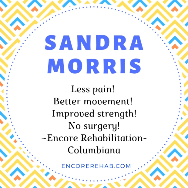 Sandra Morris recommends Encore Rehabilitation-Columbiana