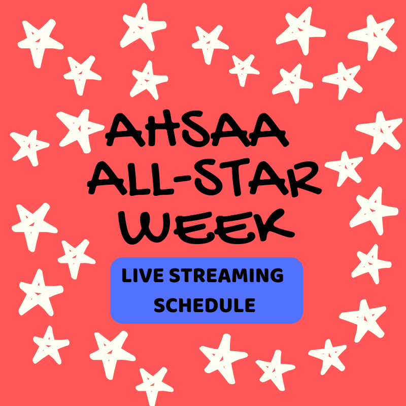 AHSAA ALL-STAR WEEK Live Streaming available