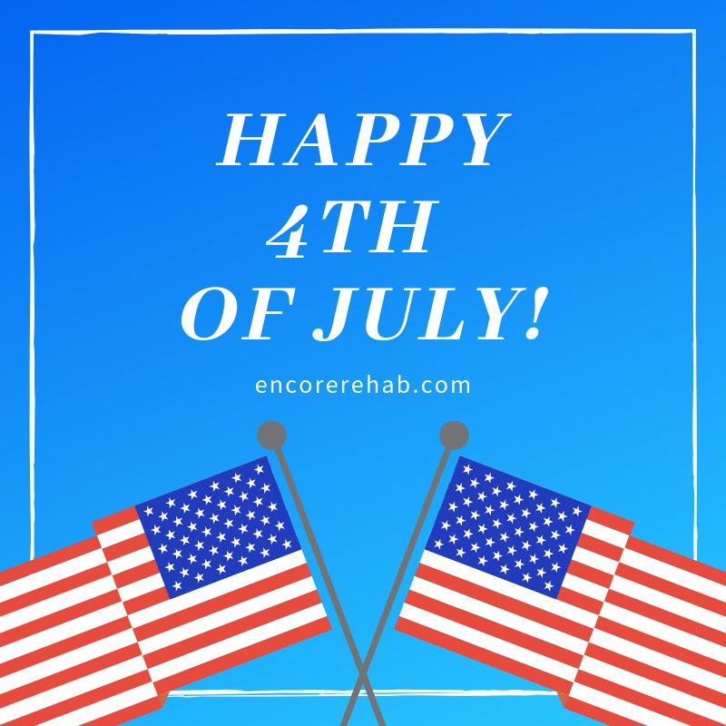 Happy 4th of July from everyone at Encore Rehabilitation, Inc. #EncoreRehab