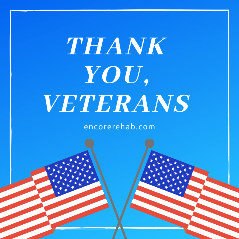 Saluting on nation's veterans and their families! Thank you for your service! #EncoreRehab