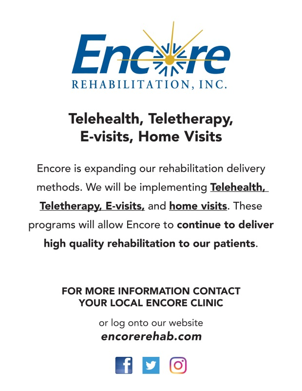 Encore Rehabilitation now offers teleheatlh, tele therapy, e-visits and home visits #EncoreRehab