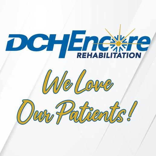 DCHEncore - We Love Our Patients