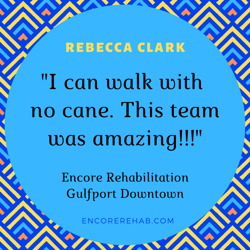 Rebecca Clark is walking without a cane after Physical Therapy with #EncoreRehab Gulfport Downtown