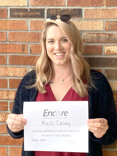Kaiti Casey is Physical Therapy Patient of the Month for Encore Rehabilitation- Dothan East #EncoreRehab